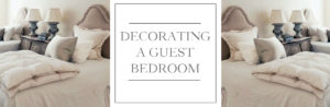 Decorating a guest bedroom